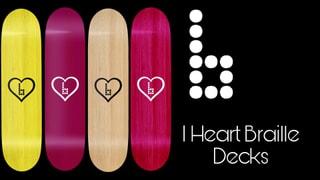 Braille Skateboarding I Heart Braille Decks
