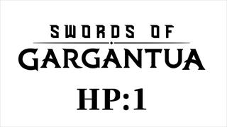 HP:1 \(^o^)/Gargantua