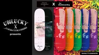 Unlucky X _forskateboarding collaboration decks