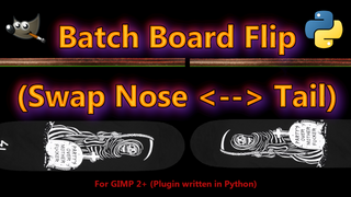 Batch Board Flip (GIMP 2+ plugin)