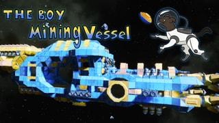 The Boy Mining Vessel