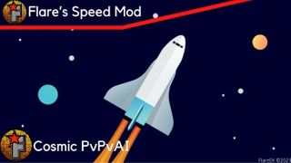 Flare's Speed Mod   Cosmic Edition