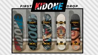 KIDONE | FIRST DROP DECKS