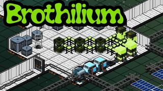 Brothilium (Globomite factory)