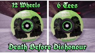 Dishonour Wheels Death Before Dishonour Drop