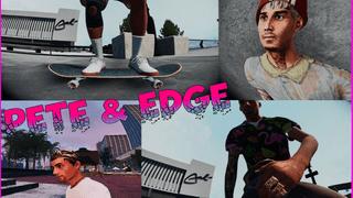 Pete & Edge (Exclusive Skins HQ)
