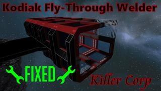 [FIXED] Kodiak Fly-Through-Welder