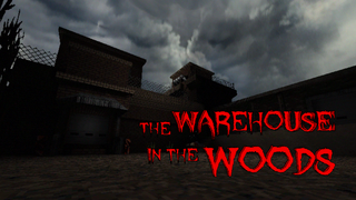 Warehouse in the Woods