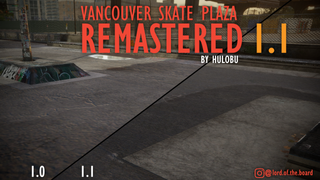 Vancouver Skate Plaza Remastered *Update*