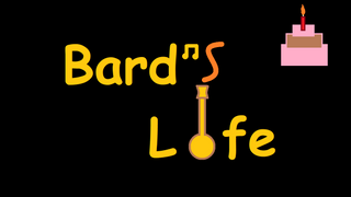 Bard's Life