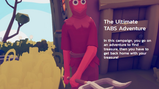 The Ultimate TABS Adventure