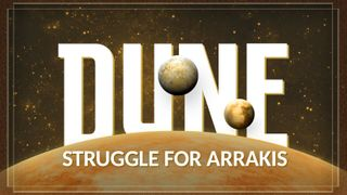 Dune: Struggle for Arrakis