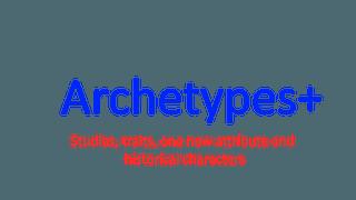 Archetypes+
