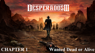 The Desperados: Wanted Dead or Alive