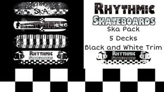 Rhythmic Skateboards Ska Pack