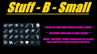 Stuff B Small - Vanilla Items thru Small Conveyors