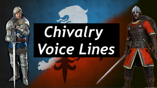 [Audio] Chivalry voice lines