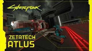 Cyberpunk 2077 ZETATECH ATLUS [Trauma team]