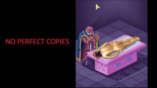 No Perfect Copies