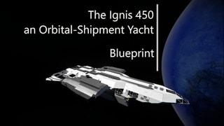 The Ignis 450 - an Oribtal Shipment Inc.