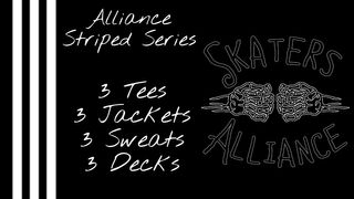 Skaters Alliance Striped Series