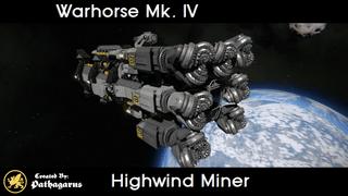 Warhorse Mk. IV [Highwind Miner]