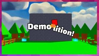 Demolition!