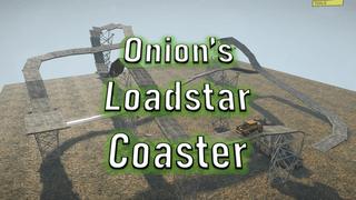 Onion's Loadstar Coaster
