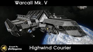 Warcall Mk. V [Highwind Courier]
