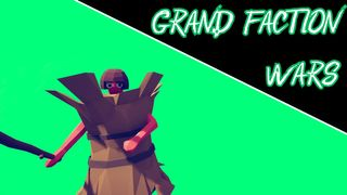 Grand Faction Wars