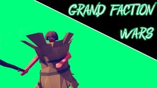 Grand Faction Wars