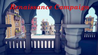 Renaissance Campaign