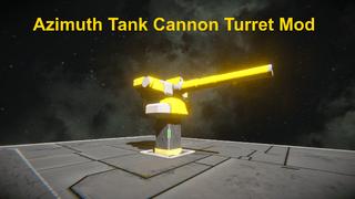 Azimuth Tank Cannon Turret