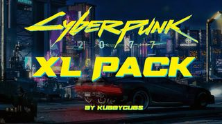 Cyberpunk 2077 XL Pack