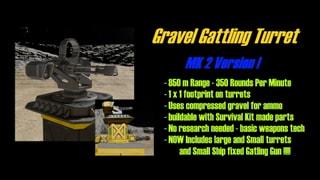 Gravel Gattling Turret MK 2