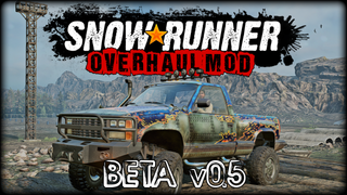 Snowrunner Overhaul Mod -Beta-