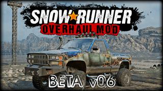 Snowrunner Overhaul Mod -Beta-