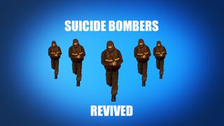 Suicide Bombers Revived