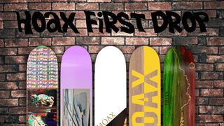 Hoax First drop