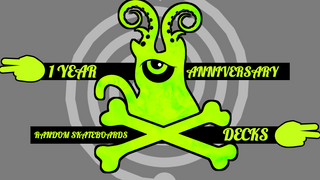 Random Skateboards 1 Year Anniversary Decks