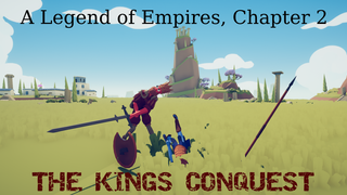 The King's Conquest (Ch 2 of ALOE)