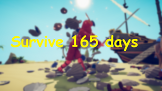 Survive 165 days