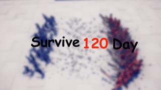 Survive 120 days
