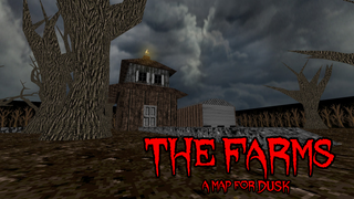 THE FARMS - A map for DUSK