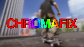 ChromaFix and MotionBlurFix