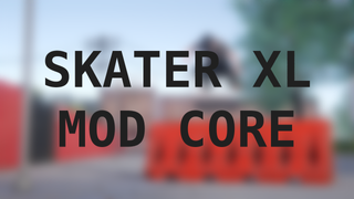 Skater XL Mod Core