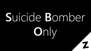 Suicide Bomber Only (v1.0.2)