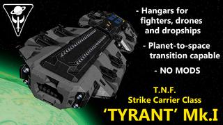 T.N.F. Strike Carrier Class 'Tyrant' Mk.I