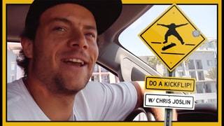 Chris Joslin's Do A Kickflip board - The Berrics