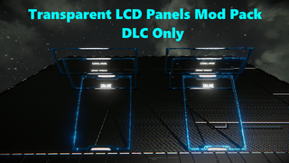 Transparent LCD Panels Extended Pack(DLC Only)